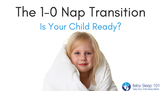 1-0 Nap Transition