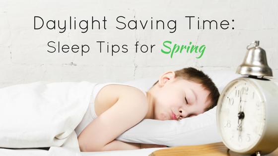 Daylight Saving Time Sleep Tips