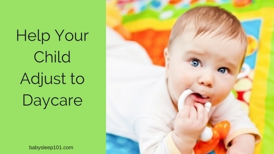 Help Your Child Adjust to Daycare