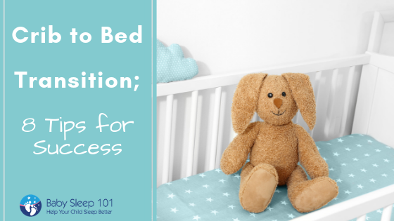 Crib to bed transition
