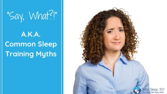 Sleep training myths