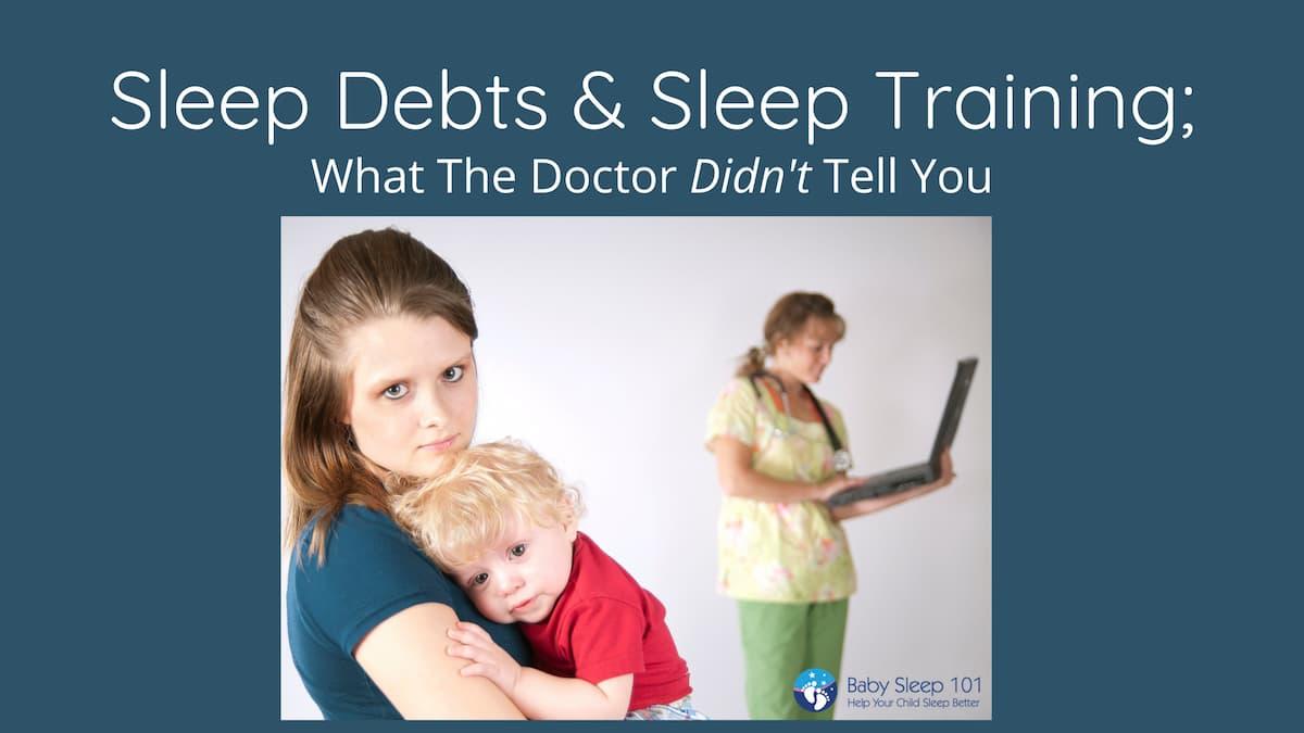 Sleep Debts & Sleep Training