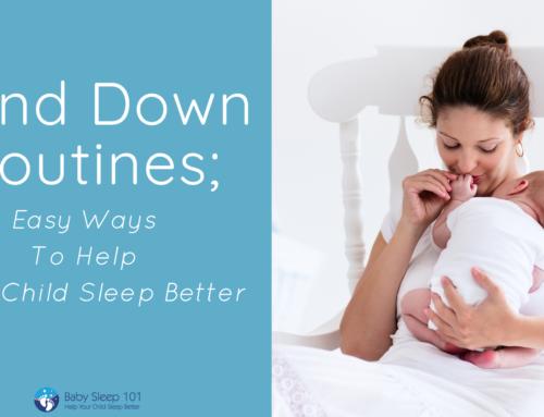 Wind Down Routine ; Easy Ways To Help Your Child Sleep Better