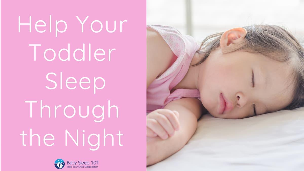 Help your toddler sleep through the night